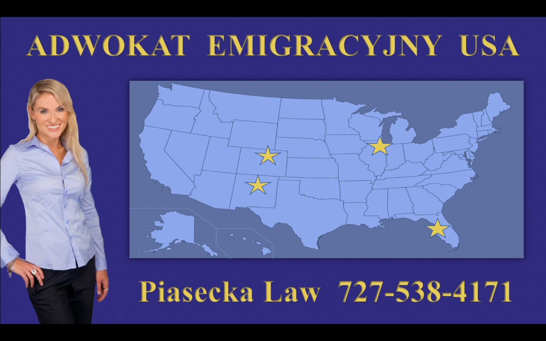 Adwokat Emigracyjny USA